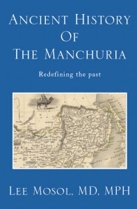 Ancient History of Manchuria : Redefining the past